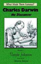 Charles Darwin, the Discoverer