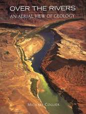 Over the Rivers:  An Aerial View of Geology