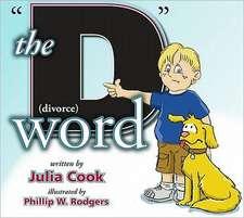 "The ""D"" Word:  Divorce"