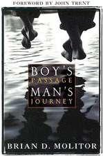 A Boy's Passage, Man's Journey