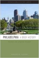 Philadelphia: A Brief History