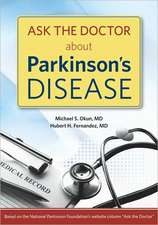 Ask the Doctor about Parkinson's Disease
