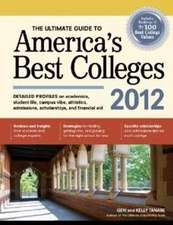 Ultimate Guide to America's Best Colleges 2012
