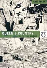 Queen & Country The Definitive Edition Volume 3