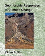 Geomorphic Responses to Climatic Change