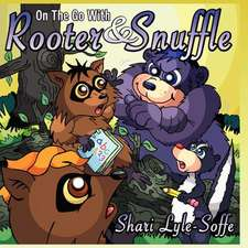 On the Go with Rooter & Snuffle:  Character Counts! Respect