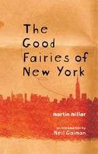 The Good Fairies of New York
