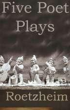 Five Poet Plays