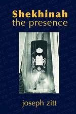 Shekhinah:  The Presence