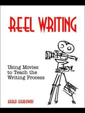 Reel Writing:  Using Movies to Teach the Writing Process