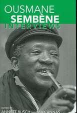 Ousmane Sembene:  Interviews