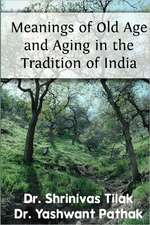 Meanings of Old Age and Aging in the Tradition of India:  An Annual Guide to North Carolina Basketball