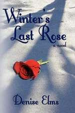 Winter's Last Rose