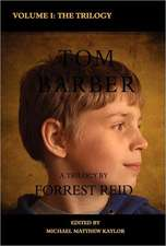 The Tom Barber Trilogy:  Uncle Stephen, the Retreat, and Young Tom