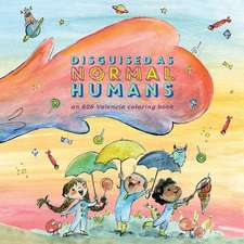Disguised as Normal Humans:  The 826 Valencia Coloring Book