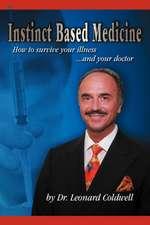 Instinct Based Medicine