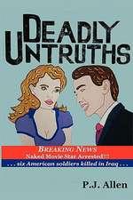 Deadly Untruths