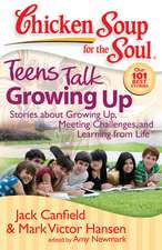 Teens Talk Growing Up:  Stories about Growing Up, Meeting Challenges, and Learning from Life