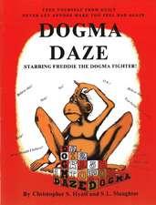 Dogma Daze