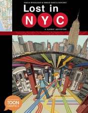 Lost in NYC: A Subway Adventure: A TOON Graphic