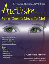 Autism:  A Workbook Explaining Self Awareness and Life Lessons to the Child or Youth with High Functioning Autism or Asperger