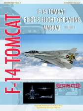 F-14 Tomcat Pilot's Flight Operating Manual Vol. 1