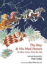 The Boy & His Mud Horses