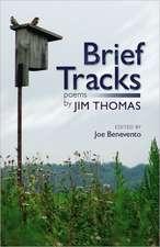 Brief Tracks