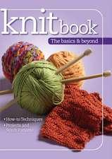 Knitbook the Basics & Beyond