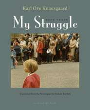 My Struggle, Book Three:  Boyhood