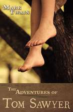 The Adventures of Tom Sawyer:  Book Two