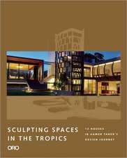 Sculpting Spaces in the Tropics