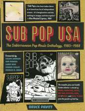 Sub Pop USA: The Subterranean Pop Music Anthology, 1980-1988