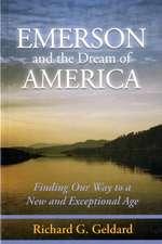 Emerson & the Dream of America