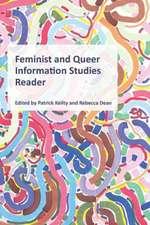 Feminist and Queer Information Studies Reader