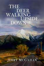 The Deer Walking Upside Down: Stories