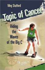 Topic of Cancer:  Riding the Waves of the Big C