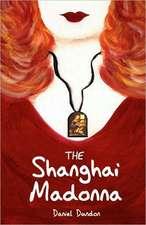 The Shanghai Madonna