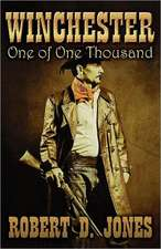 Winchester:  One of One Thousand