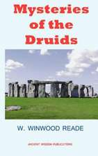 Mysteries of the Druids:  A Narrative of the Time of Nero (with Original Illustration)