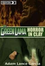 Green Lama: Horror in Clay Novel