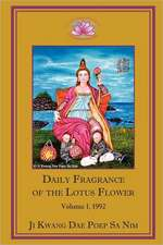 Daily Fragrance of the Lotus Flower Vol. 1 (1992) PB