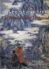Warriors of Life