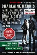 Down These Strange Streets: Stories of Urban Fantasy