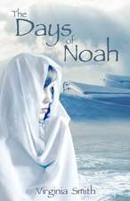 The Days of Noah:  From the Pens of Utah Christian Writers Fellowship