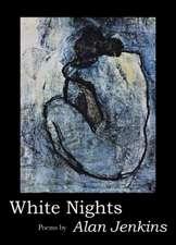 White Nights: Poems