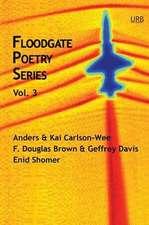 Floodgate Poetry Series Vol. 3