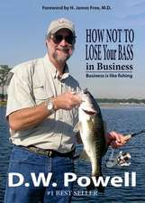 How Not to Lose Your Bass in Business