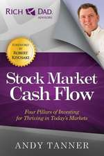 Stock Market Cash Flow:  Four Pillars of Investing for Thriving in Today's Markets