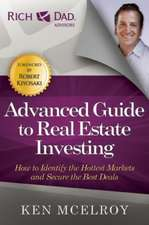 The Advanced Guide to Real Estate Investing